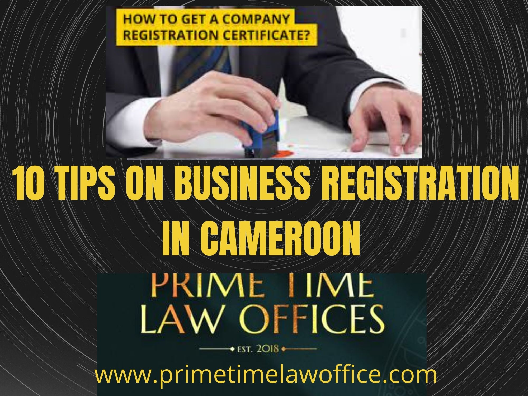 10 TIPS ON BUSINESS REGISTRATION IN CAMEROON